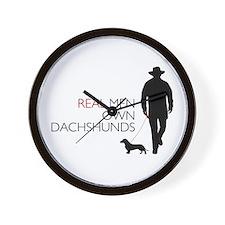 Real Men Own Dachshunds Wall Clock