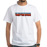 The Elderly, They're Dying White T-Shirt