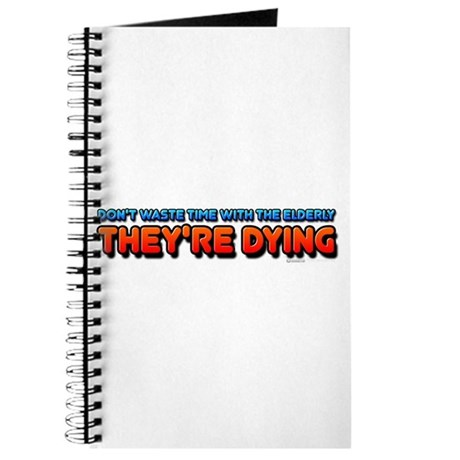 The Elderly, They're Dying Journal
