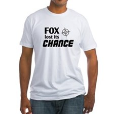 FOX LOST ITS CHANCE -Shirt