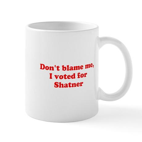Don't blame me funny Mug