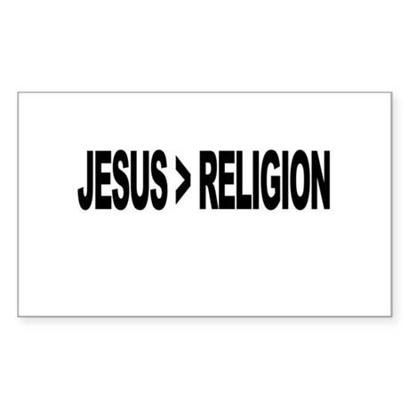 Jesus Greater Than Religion Sticker (Rectangle)