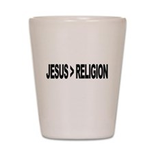 Jesus Greater Than Religion Shot Glass