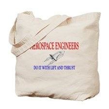 Aerospace Engineers Do It Tote Bag