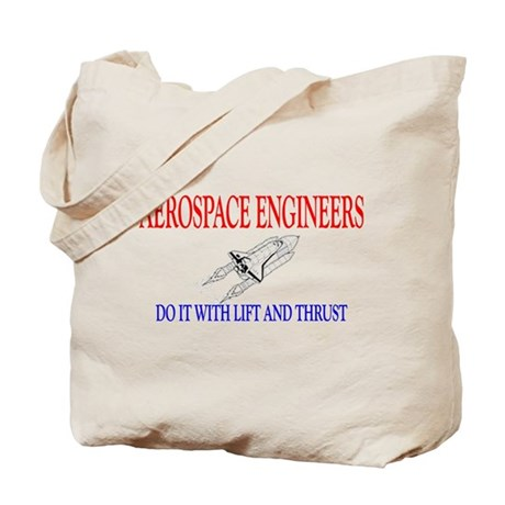 Aerospace Engineers Do It Tote Bag