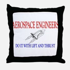 Aerospace Engineers Do It Throw Pillow