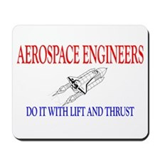 Aerospace Engineers Do It Mousepad