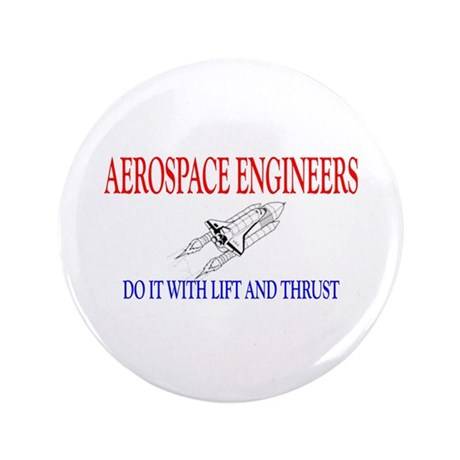 """Aerospace Engineers Do It 3.5"""" Button (100 pack)"""