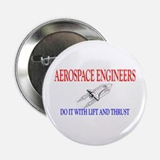 "Aerospace Engineers Do It 2.25"" Button"