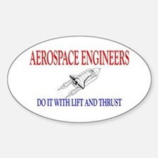 Aerospace Engineers Do It Decal