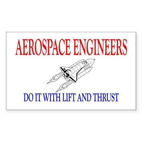 Aerospace Engineers Do It Sticker (Rectangle)