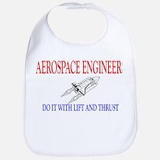 Aerospace Engineers Do It Bib