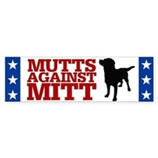 Mutts Against Mitt Bumper Bumper Sticker