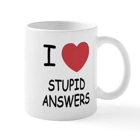 I heart stupid answers Mug