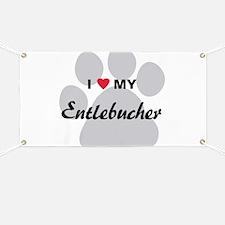 I Love My Entlebucher Banner