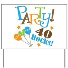 40 Rocks 40th Birthday Yard Sign