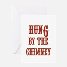 Funny adult Xmas Hung by the Chimney Greeting Card