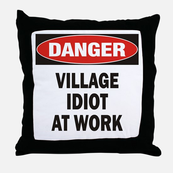 Idiot Throw Pillow