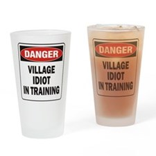 Idiot Drinking Glass