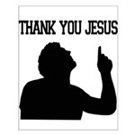 Thank You Jesus - Tebowing Small Poster