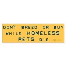 Do Not Breed or Buy Labels Bumper Bumper Sticker