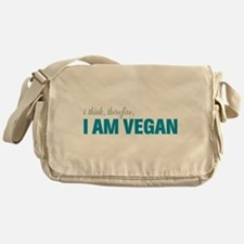I Think, Therefore, I am Vegan Messenger Bag