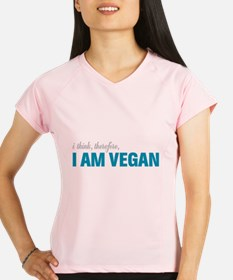 I Think, Therefore, I am Vegan Performance Dry T-S