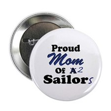 Proud Mom 2 Sailors Button