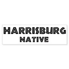 Harrisburg Native Bumper Bumper Sticker