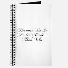 I'm the Fuckin' Bride Journal