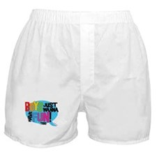 BOYS JUST WANNA HAVE FUN (TOO Boxer Shorts