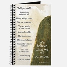 We believe what we tell ourselves journal