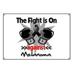 Fight is On Melanoma Banner