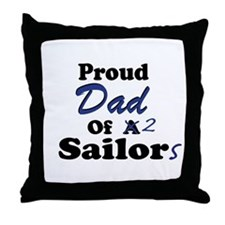 Proud Dad 2 Sailors Throw Pillow