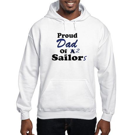 Proud Dad 2 Sailors Hooded Sweatshirt