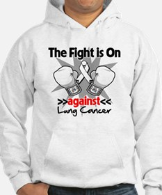 Fight is On Lung Cancer Jumper Hoody