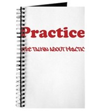 Were talking about Practice Journal