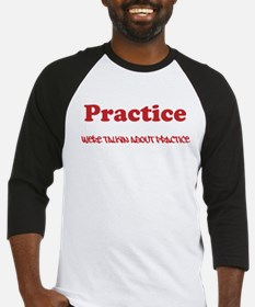 Were talking about Practice Baseball Jersey