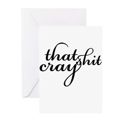 That Shit Cray Greeting Cards (Pk of 20)