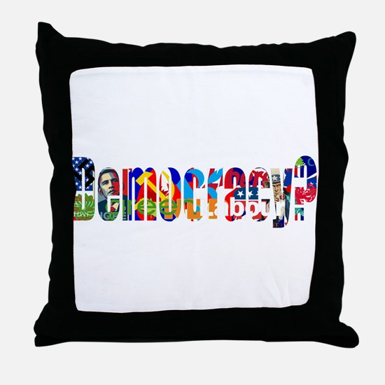 Democracy? Throw Pillow