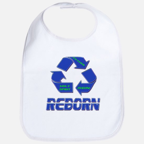 Reborn or Born Again Bib