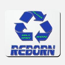 Reborn or Born Again Mousepad