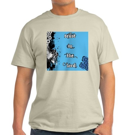 Trust in the Lord Light T-Shirt