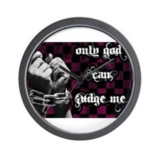 Only God Can Judge Me Wall Clock