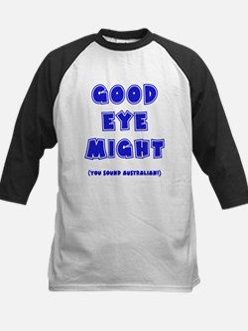 Good Eye Might Tee