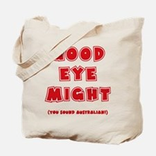 Good Eye Might Tote Bag (on both sides)