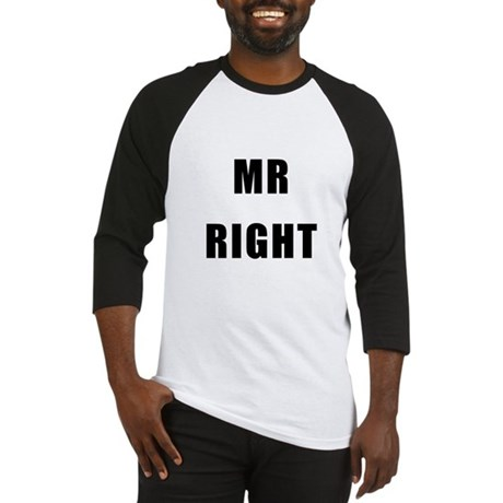 """For Him : """"MR RIGHT"""" Baseball Jersey"""