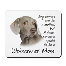 Weimaraner Mom Mousepad