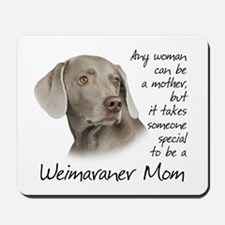 Weimaraner Mom Mousepad