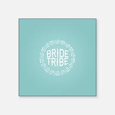 """Bride Tribe Square Sticker 3"""" x 3"""""""